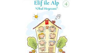 Elif ile Alp serisinin 4'ncü kitabı 'Okul Heyecanı' çocuklarla buluşuyor
