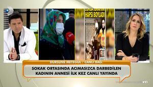Anne Dursune Metegül şiddetin ardından ilk kez konuştu
