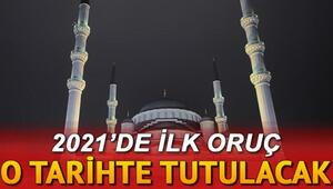2021 Ramazan ne zaman, ilk oruç hangi ay tutulacak İşte 2021 Ramazan takvimi