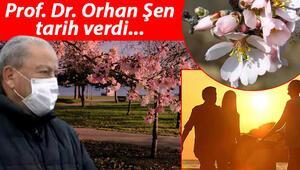 Prof. Dr. Orhan Şen 'müjde' diye duyurdu Bahar geliyor…