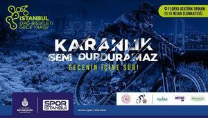 Spor İstanbul'dan Dağ Bisikleti Gece Yarışı