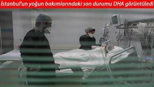 İstanbulun yoğun bakımlarındaki son durumu DHA görüntüledi