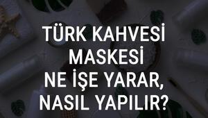 Türk Kahvesi Maskesi Ne İşe Yarar Ve Nasıl Yapılır Türk Kahvesi Maskesi Faydaları Ve Yapımı İçin Tarifler