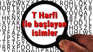 T Harfi ile başlayan hayvan, şehir, ülke, isim, eşya, bitki, çiçek, meyve, kuş ve ünlü (Artist) isimleri