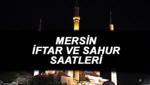 Mersin iftar vakti 2021:Mersin'de iftar ve akşam ezanı saat kaçta İşte sahur saatleri