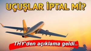 Uçak seferleri iptal oldu mu Uçak seferleri iptal mi sorusuna THYden kısıtlama açıklaması