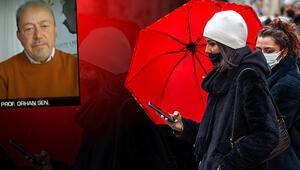 Prof. Dr. Orhan Şen duyurdu: Pazartesi gününe dikkat Kuvvetli yağış olacak..
