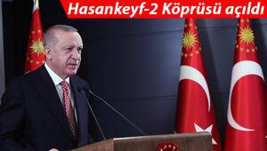 Hasankeyf-2 Köprüsü açıldı Cumhurbaşkanı Erdoğan: Her ay yeni rekorların haberini alıyoruz