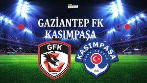 Gaziantep FK Kasımpaşa maçı saat kaçta hangi kanalda yayınlanacak