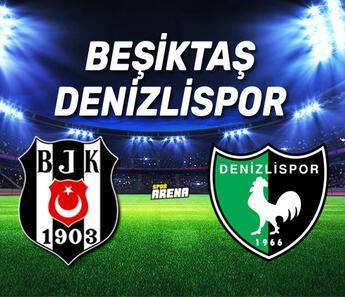 Beşiktaş Denizlispor maçı ne zaman, saat kaçta?