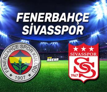Fenerbahçe Sivasspor maçı ne zaman, saat kaçta? İşte maç önü notları