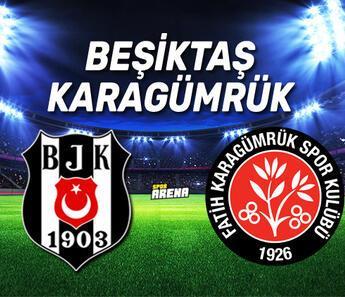 Beşiktaş Karagümrük maçı ne zaman, saat kaçta?