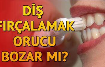 Diş fırçalamak orucu bozar mı? İşte yanıtı