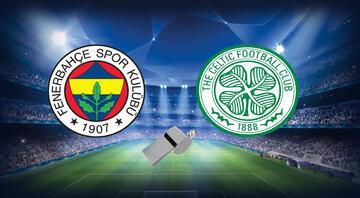 Fenerbahçe - Celtic maçı ne zaman, saat kaçta, hangi kanalda