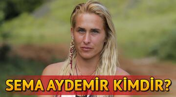 Sema Aydemir kimdir Survivor Sema Aydemir kaç yaşında