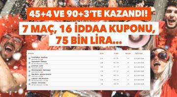 7 maç, 16 iddaa kuponu 75 bin lirayı 45 4 ve 90 3te kazandı...