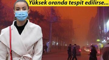 Sezyum 137 radyoaktif kalıntılı toz taşınımı uyarısı Dışarı çıkmayın, camları kapatın...