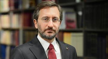 Cumhurbaşkanlığı İletişim Başkanı Altun: