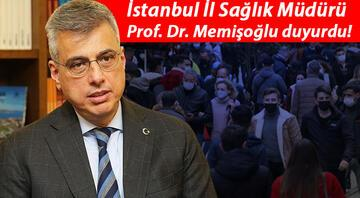 İstanbul İl Sağlık Müdürü Prof. Dr. Memişoğlu duyurdu Rahatlama için tarih verdi