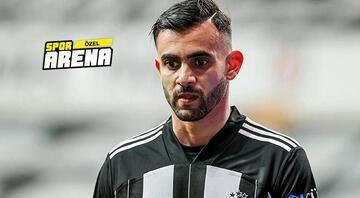 Beşiktaşta Rachid Ghezzal'ın kalma şartı 2.5 milyon Euro