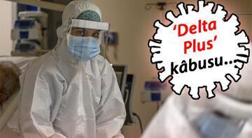 Bilim dünyasından koronavirüs Delta Plus varyantı hakkında kritik açıklamalar