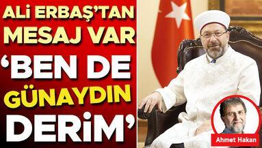 Ali Erbaş'tan mesaj var: Ben de günaydın derim