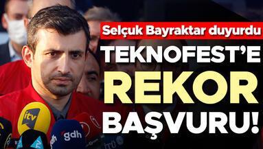Selçuk Bayraktar açıkladı Teknofeste rekor başvuru
