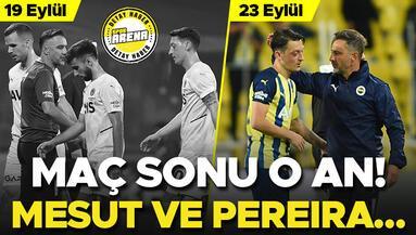 Giresunspor sonrası o anlar Mesut Özil ve Pereiradan mesaj mı var