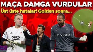 Başakşehir-Beşiktaş maçında iki kaleciden de hatalar Golden sonra...
