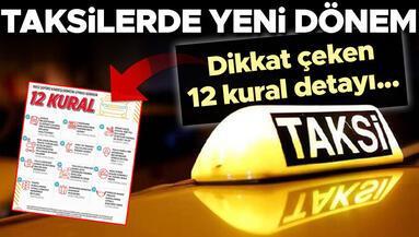 Taksiciler için yeni dönem Dikkat çeken 12 kural detayı...
