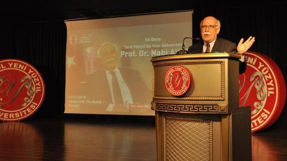 Yeni Yüzyıl Üniversitesinde ilk dersi eski bakan Prof. Dr. Nabi Avcı verdi