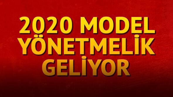 2020 model yönetmelik geliyor