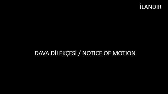 DAVA DİLEKÇESİ / NOTICE OF MOTION