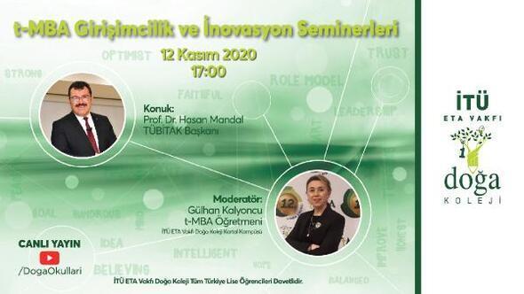 TÜBİTAK Başkanı Prof. Dr. Hasan Mandal, öğrencilerle online buluşacak