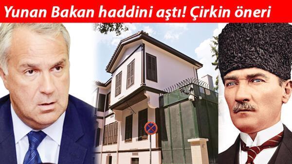 Son dakika haberi: Yunan Bakandan skandal Atatürk Müzesi önerisi! Haddini aştı