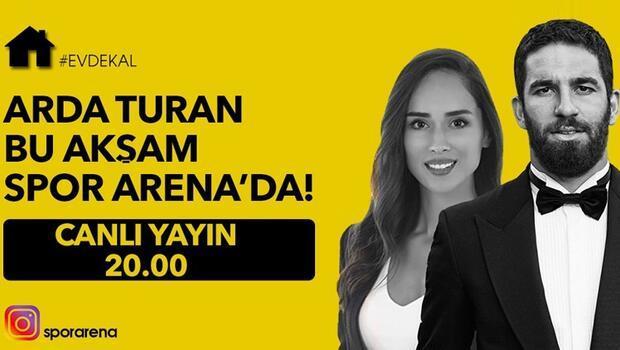 Arda Turan, Spor Arena canlı yayınında konuşacak!