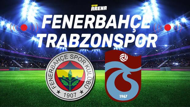 Fenerbahçe - Trabzonspor maçı saat kaçta hangi kanalda? Fenerbahçe - Trabzonspor maç bilgileri