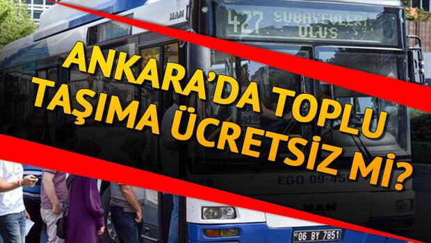 Ankara'da bugün (29 Ekim) otobüsler ücretsiz mi? 29 Ekim Cumhuriyet Bayramı metro, otobüs, teleferikler için açıklama