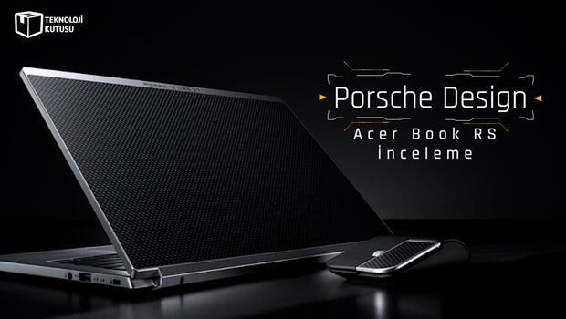 Porsche Design Acer Book RS incelemesi