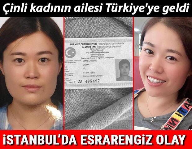 İstanbulda esrarengiz olay Çinli kadının ailesi Türkiyeye geldi