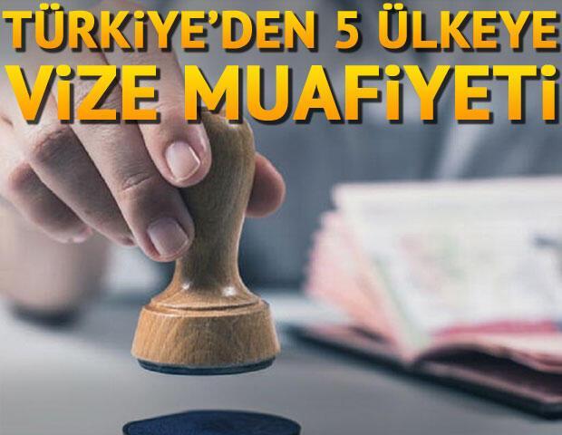 Türkiyeden 5 Avrupa ülkesine daha vize muafiyeti
