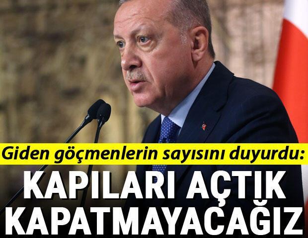 Cumhurbaşkanı Erdoğan: Kapıları açtık bundan sonraki süreçte de kapatmayacağız