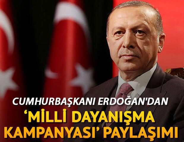 Cumhurbaşkanı Erdoğandan Milli Dayanışma Kampanyası paylaşımı