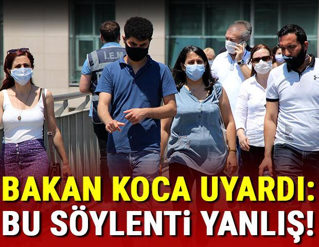 Son dakika haberi: Bakan Kocadan koronavirüs uyarısı: Bu söylenti yanlış