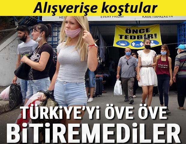 Alışverişe koştular, Türkiyeyi öve öve bitiremediler