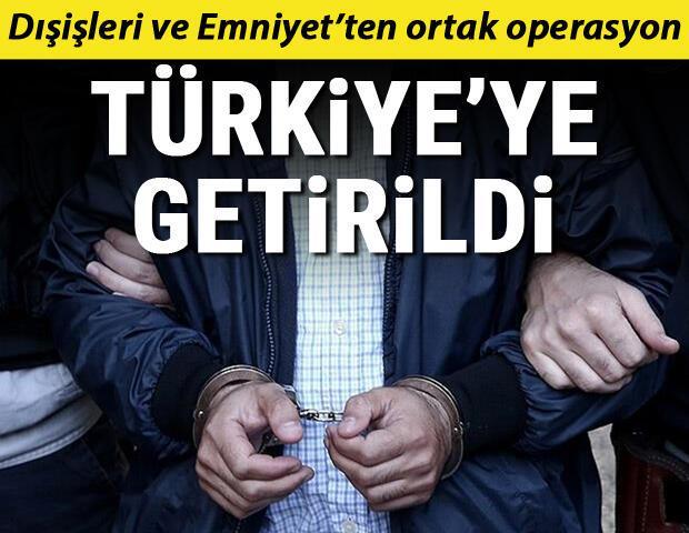 Son dakika haberi: Dışişleri ve Emniyetten ortak operasyon Türkiyeye getirildi