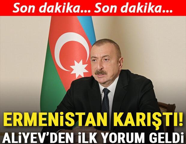 Son dakika: Aliyevden Ermenistan için ilk açıklama geldi