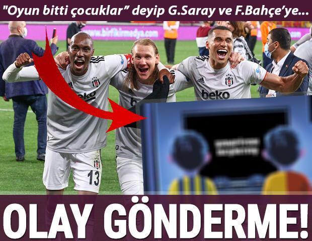 Süper Ligde şampiyon olan Beşiktaştan Galatasaray ve Fenerbahçeye olay gönderme