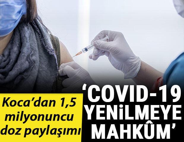 Bakan Koca, 1 buçuk milyonuncu dozu yapan aşı kadrosunu paylaştı