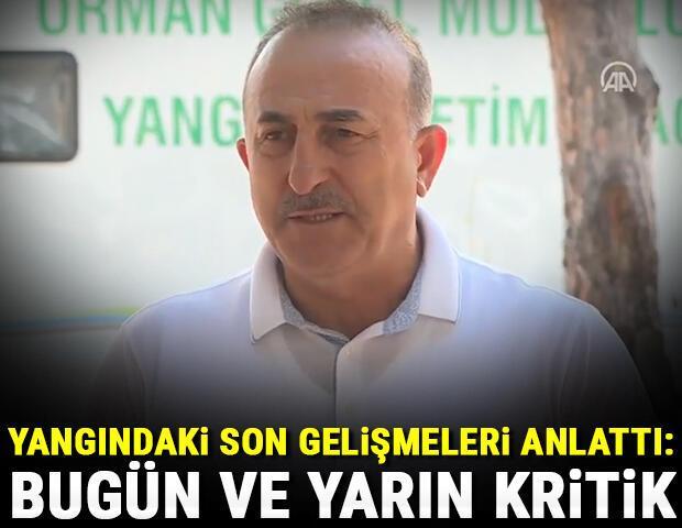 Son dakika: Dışişleri Bakanı Çavuşoğlundan orman yangını bölgesinde açıklamalar